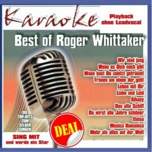 Best of Roger Whittaker - Karaoke - Playbacks